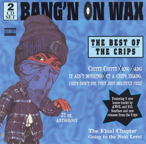 Bangin' on Wax: The Best of the Crips