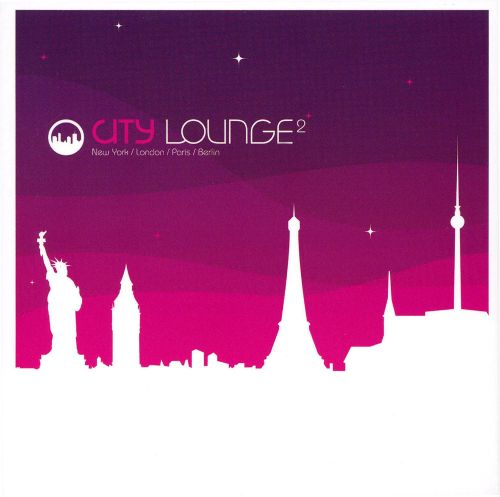 City Lounge, Vol. 2: New York/London/Paris/Berlin [Box Set]