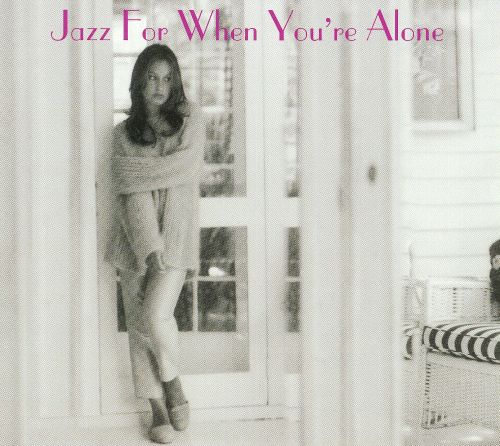 Jazz for When You're All Alone [Somerset]