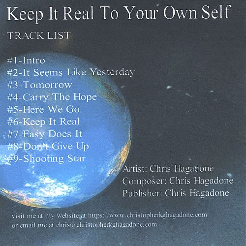 Keep It Real to Your Own Self