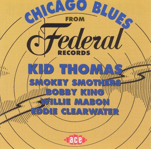 Chicago Blues from Federal Records