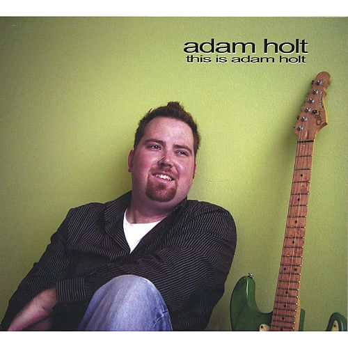 This Is Adam Holt