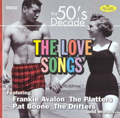 The 50's Decade: Love Songs - Various Artists