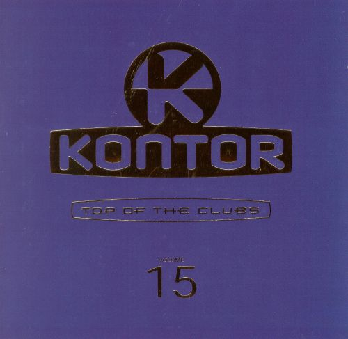Kontor Top of the Clubs, Vol. 15