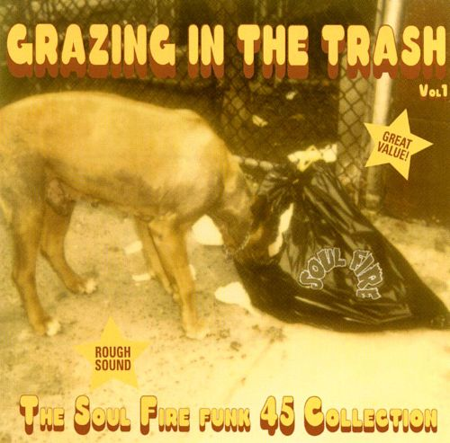 Grazing in the Trash, Vol. 1