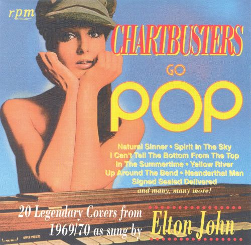Chartbusters Go Pop! 20 Legendary Covers from 1969/70 as Sung by Elton John