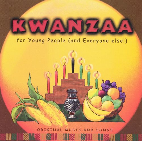 Kwanzaa for Young People (And Everyone Else)