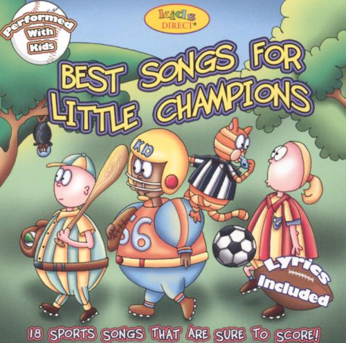 Best Songs for Little Champions