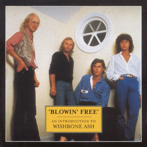 Blowing Free: An Introduction to Wishbone Ash