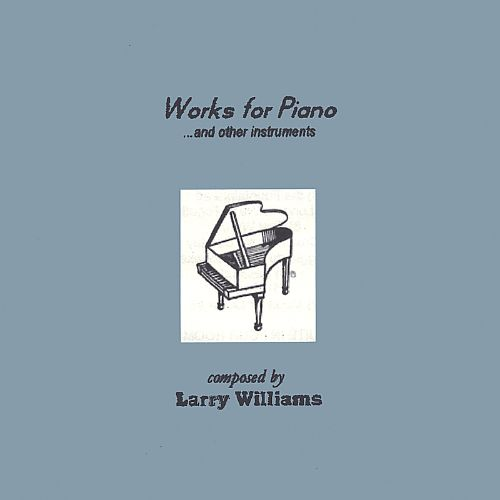 Works for Piano and Other Instruments