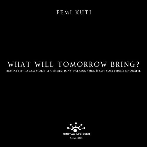 What Will Tomorrow Bring? [Remix]