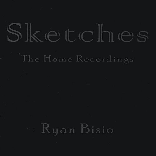 Sketches: The Home Recordings