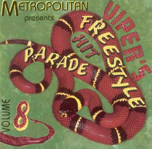 Viper's Freestyle Hit Parade, Vol. 8