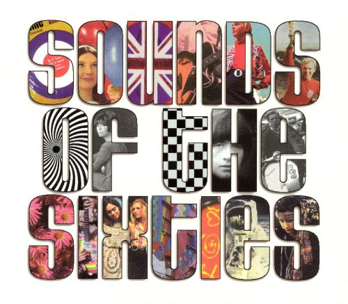 Sounds Of The Sixties Various Artists Songs Reviews