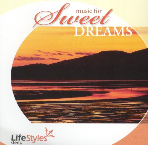 Music for Sweet Dreams