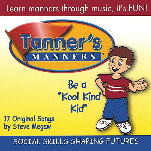 Tanner's Manners: Be a 'Kool Kind Kid'