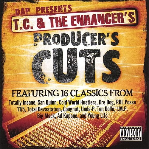 D.A.P. Presents T.C. & The Enhancer's Producer's Cuts