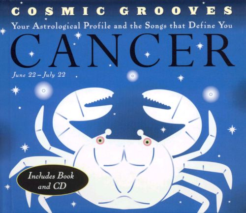 Cosmic Grooves: Cancer