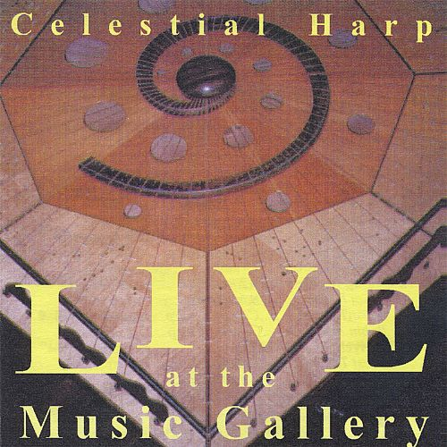 Celestial Harp: Live at the Music Gallery