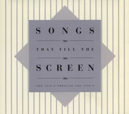 Songs That Fill the Screen