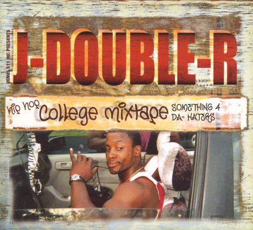 Hip Hop College Mixtape: Something 4 Da Haters