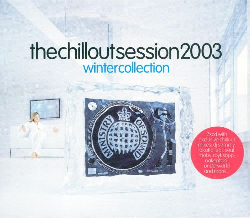 The Chillout Session 2003: Winter Collection