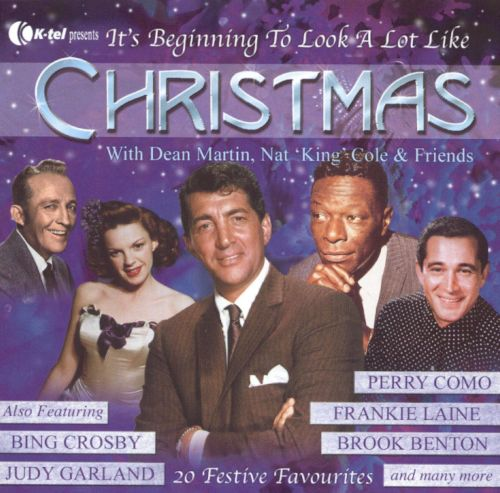 It's Beginning to Look a Lot Like Christmas - Dean Martin, Nat ...