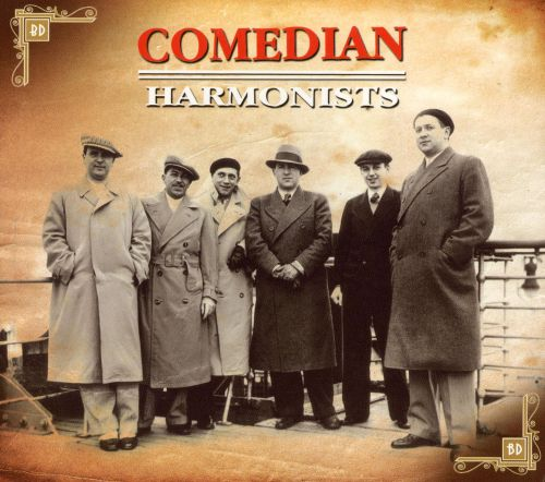 The Comedian Harmonists 1929-1939