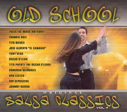 Old School Original Salsa Classics, Vol. 4