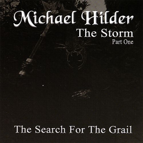 The Storm, Pt. 1: The Search for the Grail