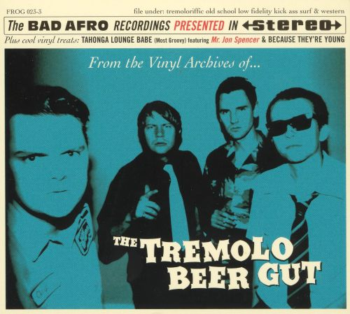 From the Vinyl Archives of the Tremolo Beer Gut