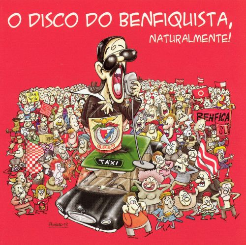 O Disco Do Benfiquista, Naturalmente!