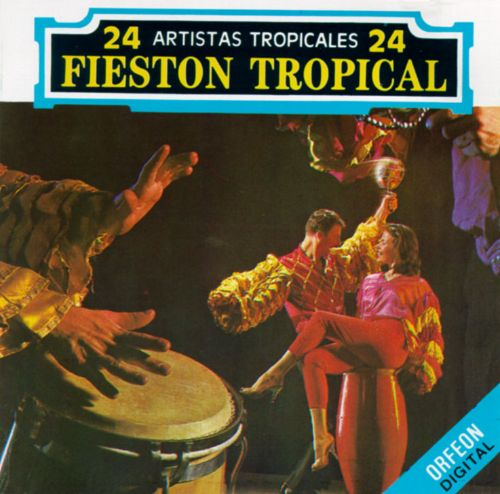 Fieston Tropical, Vol. 1 [Orfeon]