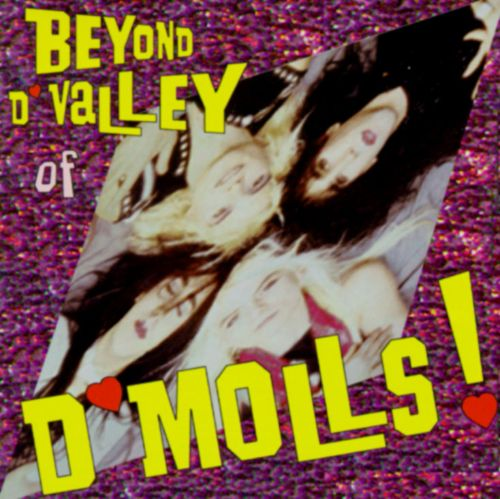 Beyond D'Valley of D'Molls