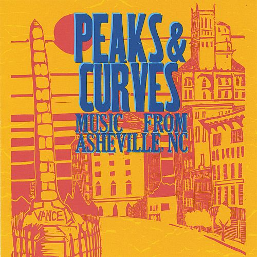 Peaks & Curves: Music from Asheville, NC