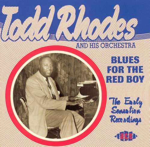 Blues for the Red Boy: Early Sensation Recordings