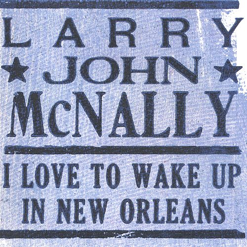 I Love to Wake Up in New Orleans