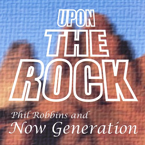 Upon the Rock