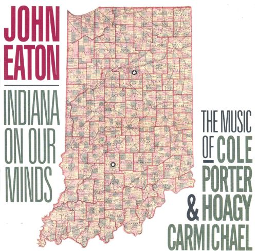 Indiana on Our Minds: The Music of Cole Porter