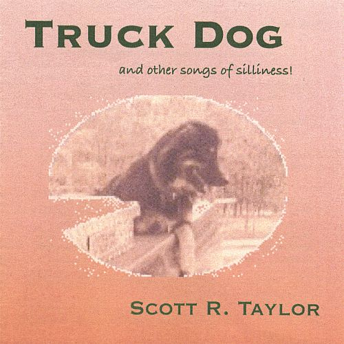 Truck Dog (And Other Songs of Silliness)