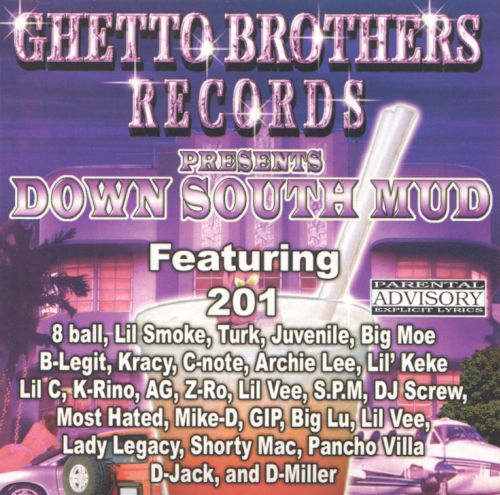 Down South Mud Chopped and Screwed