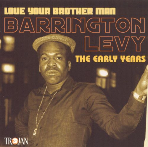 Love Your Brother Man: The Early Years