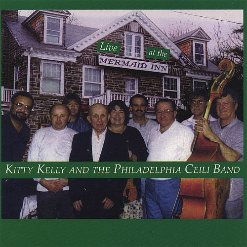 Kitty Kelly and the Philadelphia Ceili Band Live at the Mermaid Inn