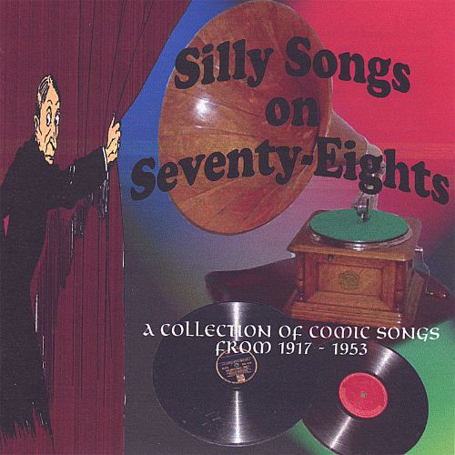 Silly Songs on Seventy-Eights