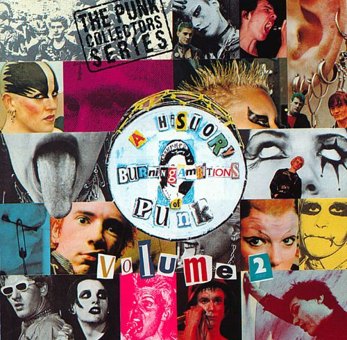 Burning Ambitions: A History of Punk, Vol. 2