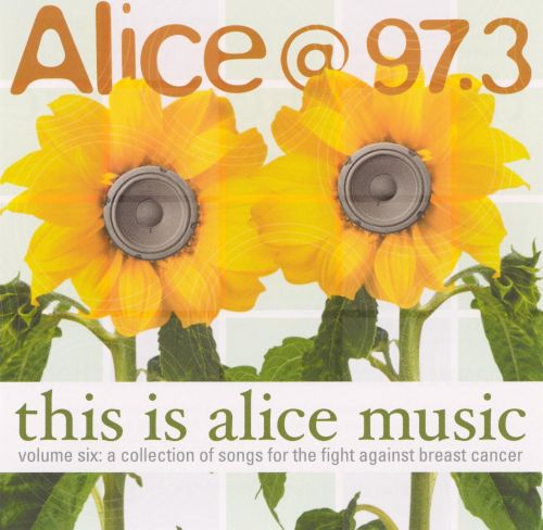 Alice @ 97.3: This Is Alice Music, Vol. 6