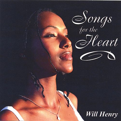 Best New Love Songs: Songs for the Heart by Will Henry