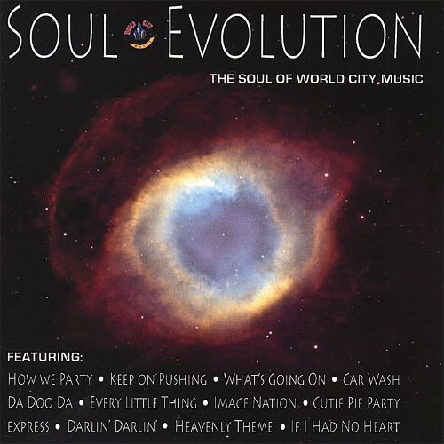 Soul Evolution, The Soul of World City Music