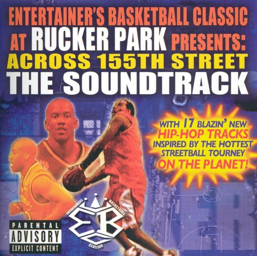 Across 155th St.: The EBC at Rucker Park Soundtrack