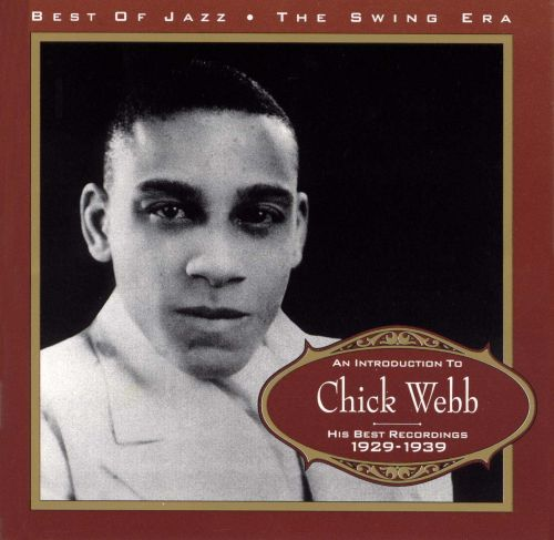 An Introduction to Chick Webb 1929-1939